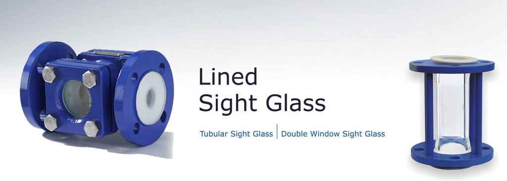 lined sight glass